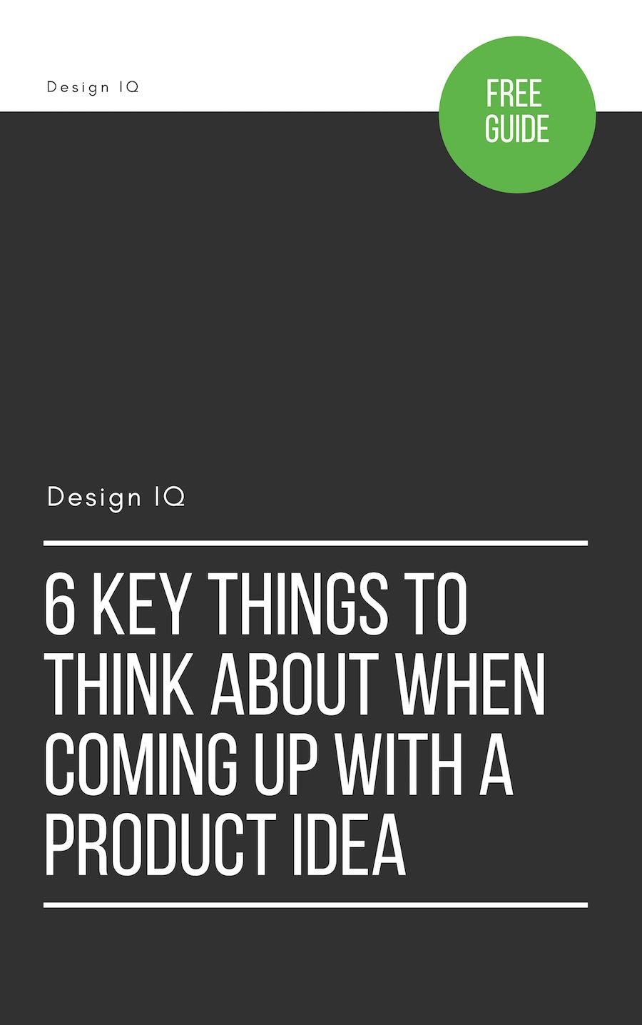 Graphic depicting 6 key product idea things to think about